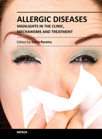 Allergic Diseases - Highlights in the Clinic, Mechanisms and Treatment