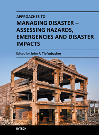 Approaches to Managing Disaster - Assessing Hazards, Emergencies and Disaster Impacts