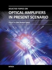 Selected Topics on Optical Amplifiers in Present Scenario