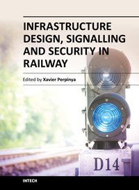 Infrastructure Design, Signalling and Security in Railway
