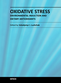 Oxidative Stress - Environmental Induction and Dietary Antioxidants